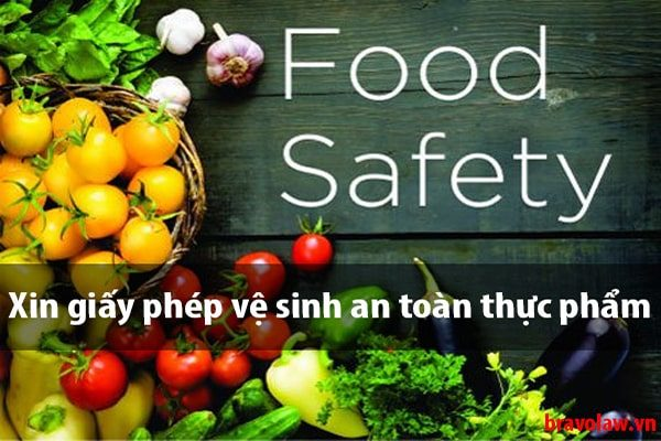 Thủ tục xin giấy phép an toàn thực phẩm